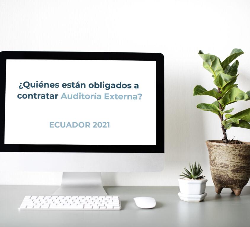 quienes-están-obligados-a-contratar-auditoría-externa-ecuadoR