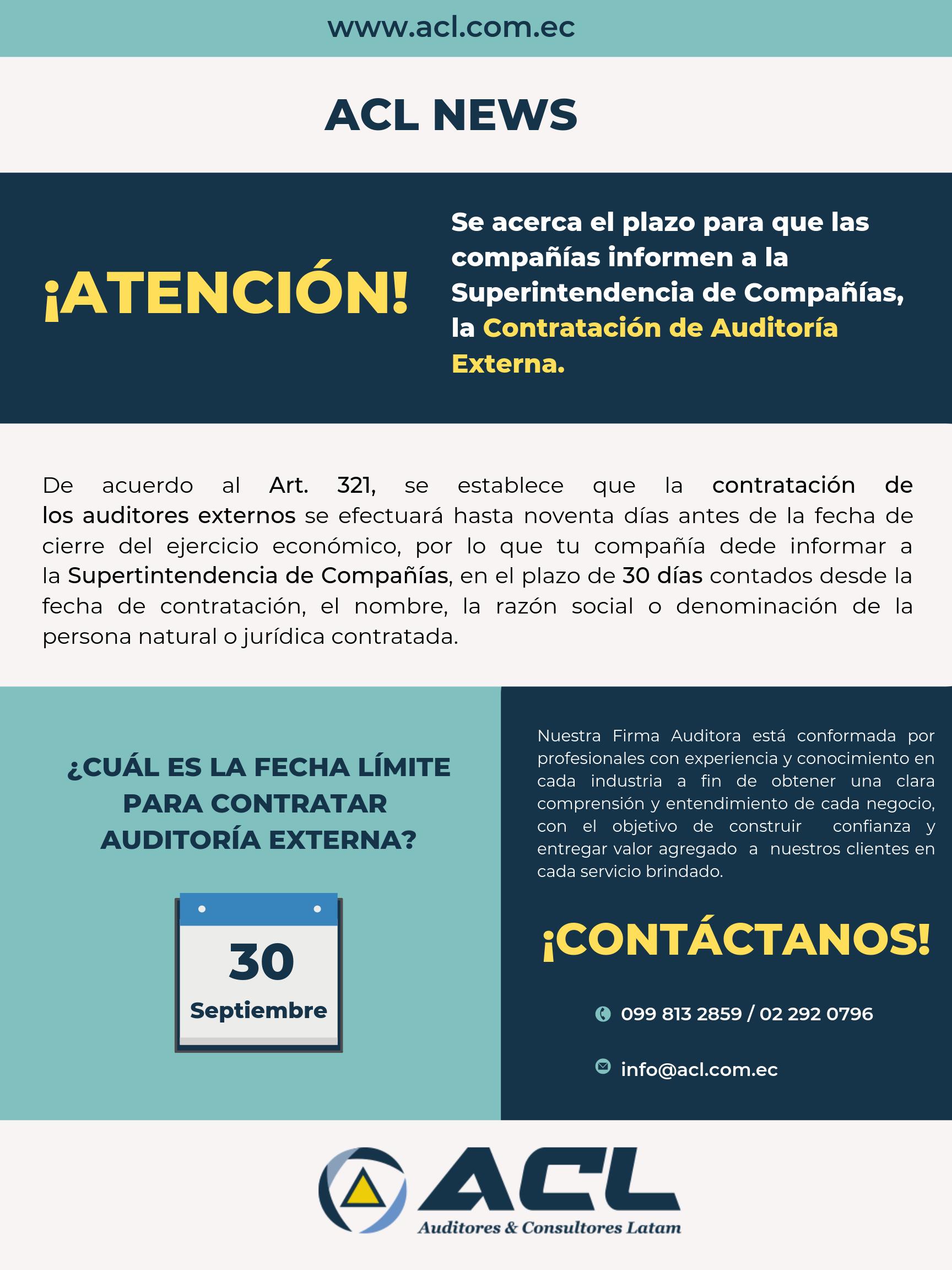 SE ACERCA EL PLAZO PARA QUE LAS COMPAÑÍAS INFORMEN A LA SUPERINTENDENCIA DE COMPAÑÍAS, LA CONTRATACIÓN DE AUDITORÍA EXTERNA. (1)