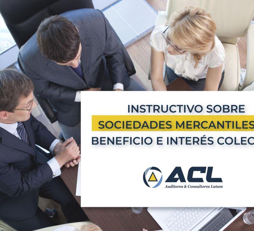 INSTRUCTIVO SOBRE SOCIEDADES MERCANTILES DE BENEFICIO E INTERES