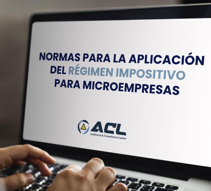 NORMAS PARA LA APLICACION DEL REGIMEN IMPOSITIVO PARA MICROEMPRESAS