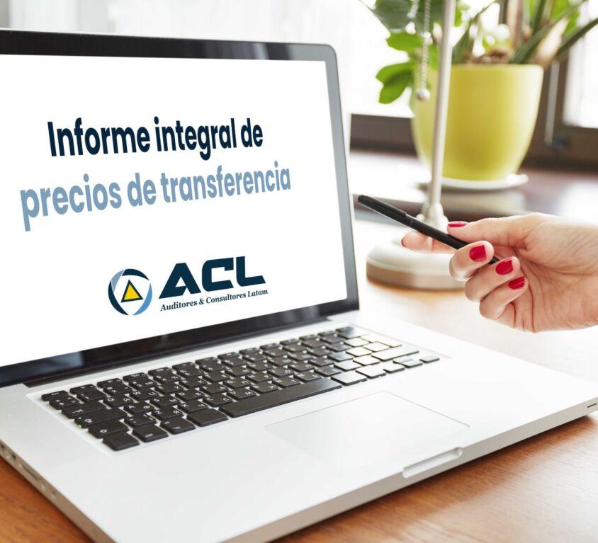 INFORME INTEGRAL DE PRECIOS DE TRANSFERENCIA